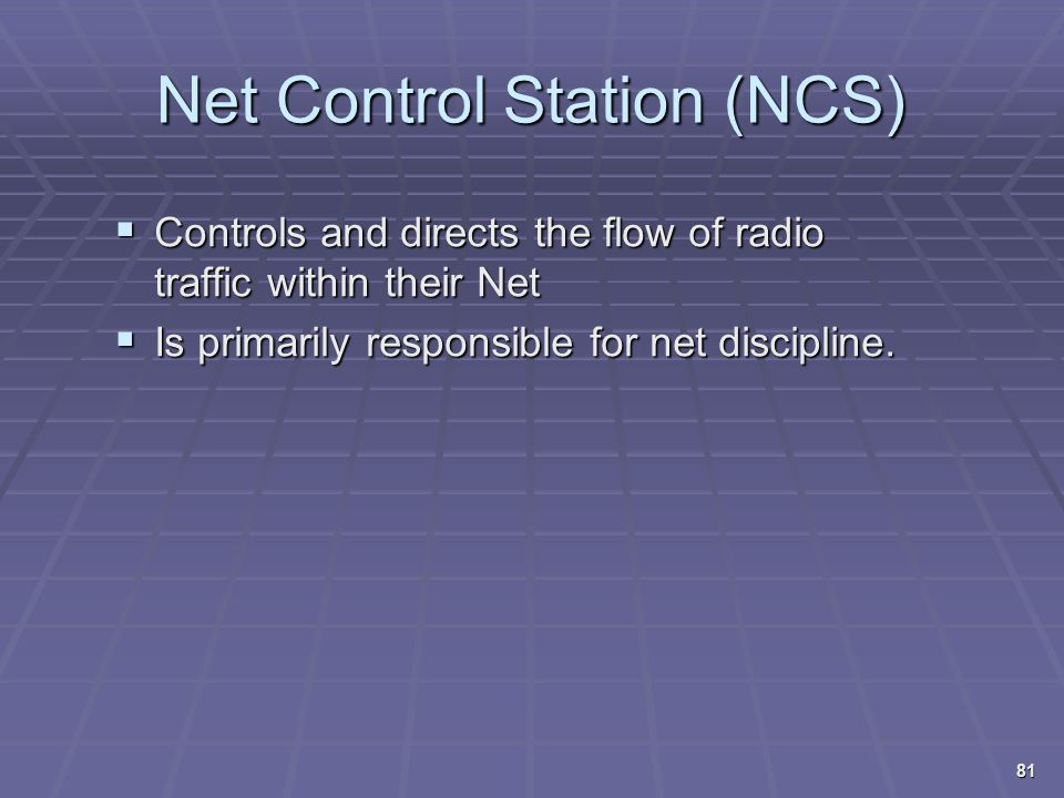 Net Control Station (NCS)