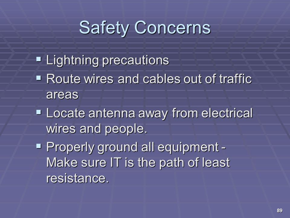 Safety Concerns Lightning precautions