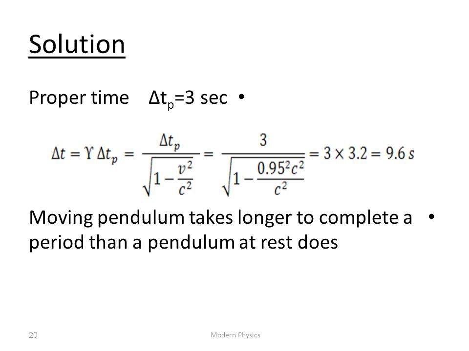 Solution Proper time ∆tp=3 sec