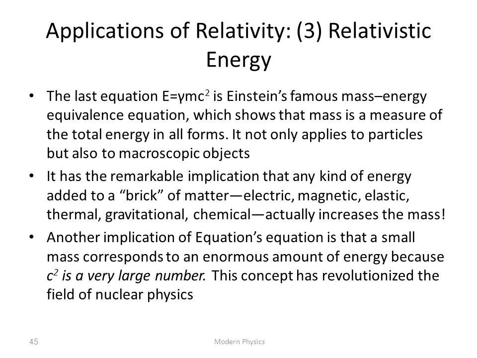 Applications of Relativity: (3) Relativistic Energy