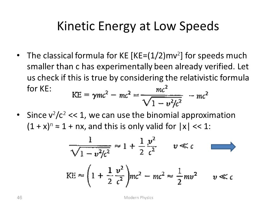 Kinetic Energy at Low Speeds