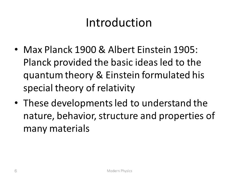1432/1433 Modern Physics. Introduction.