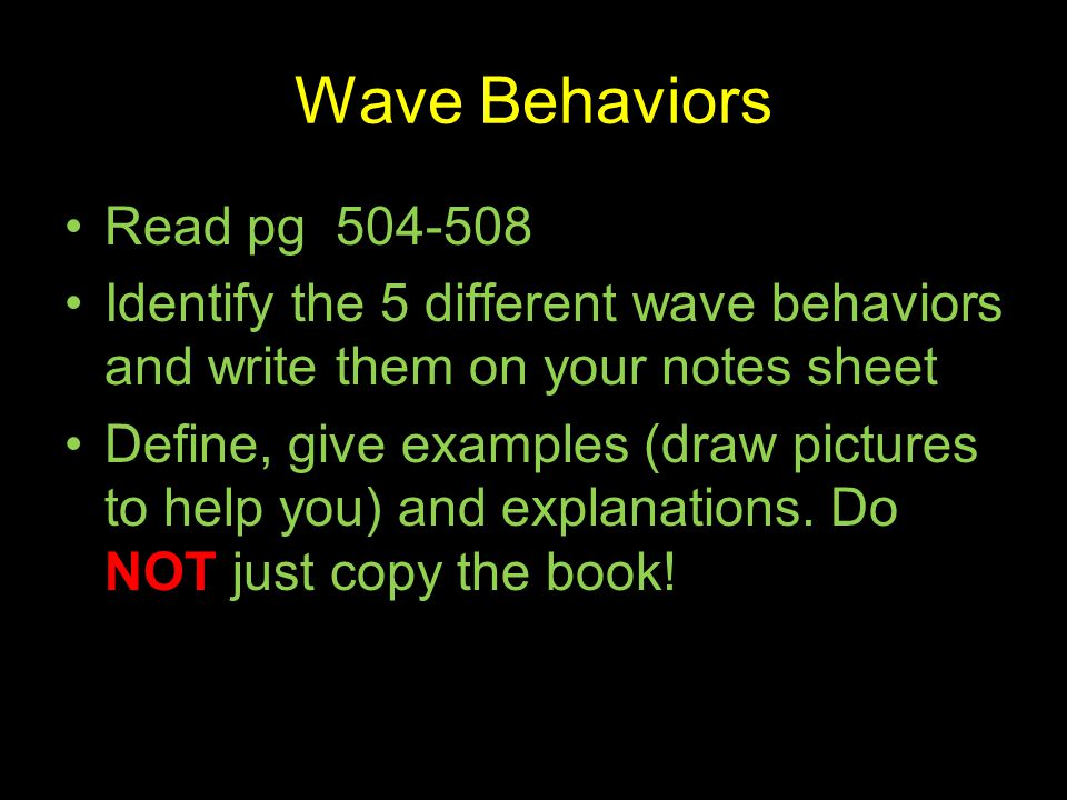 Wave Behaviors Read pg 504-508