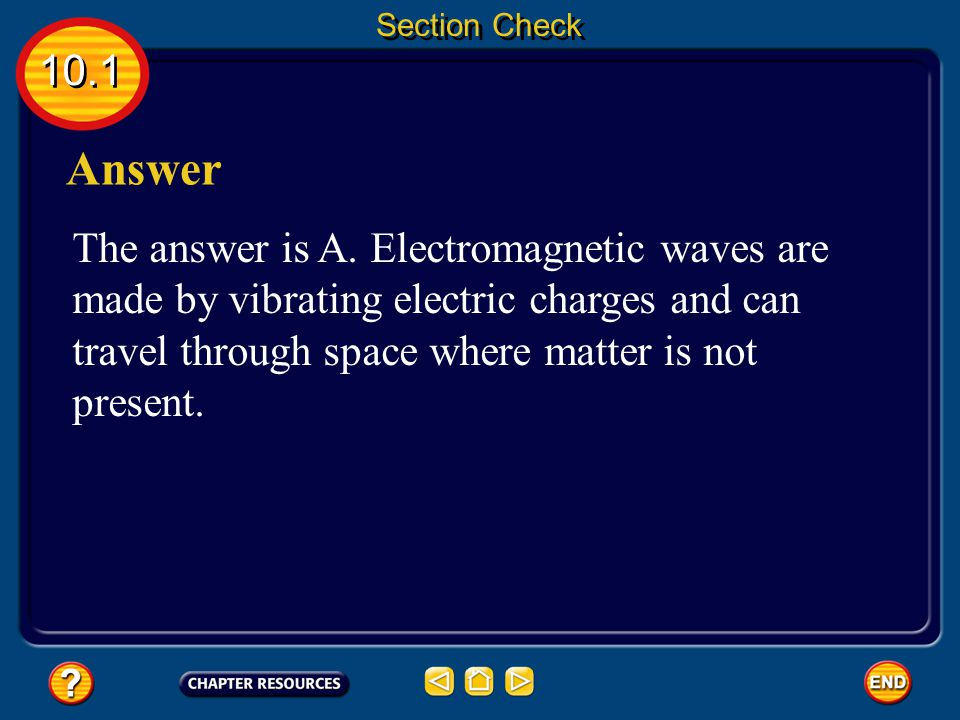 Section Check 10.1. Answer.