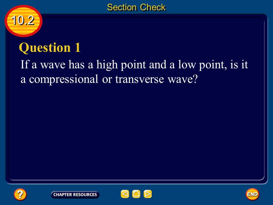 Section Check 10.2. Question 1.