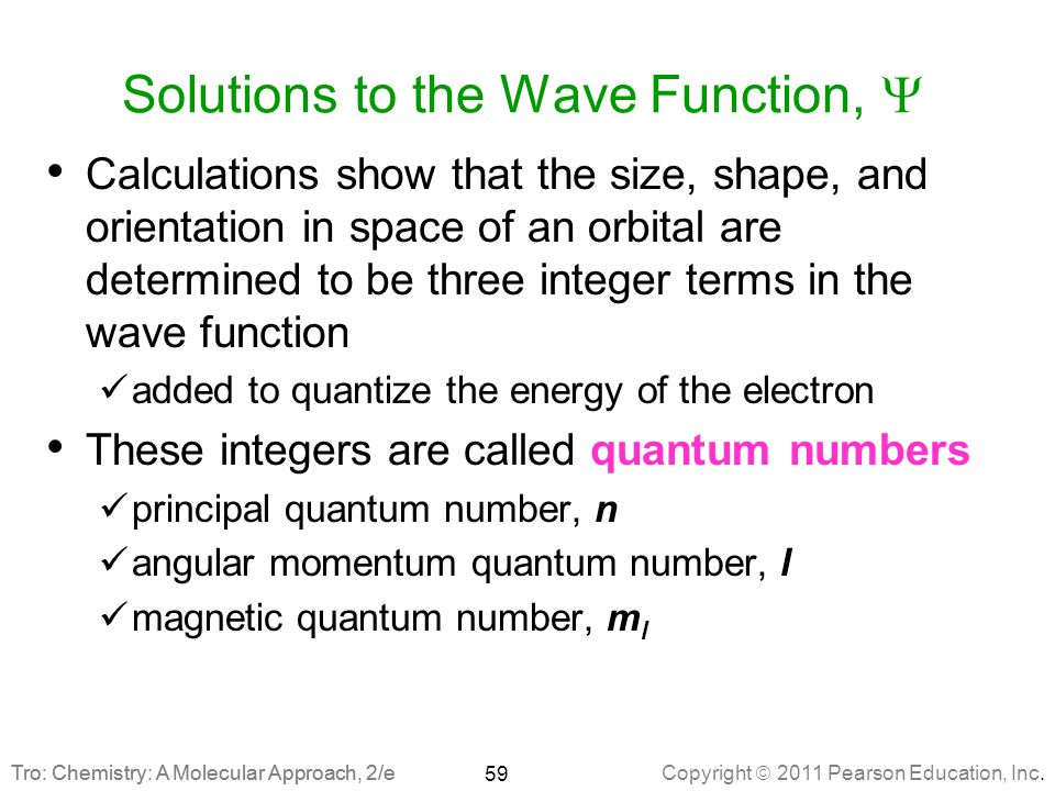 Solutions to the Wave Function, Y
