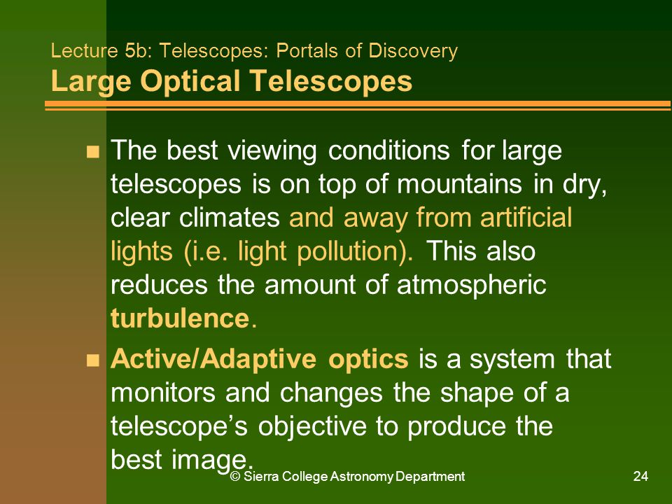 Lecture 5b: Telescopes: Portals of Discovery Large Optical Telescopes