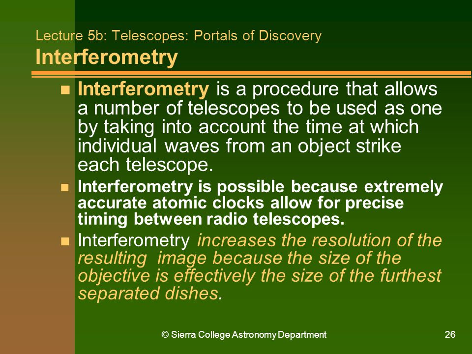 Lecture 5b: Telescopes: Portals of Discovery Interferometry