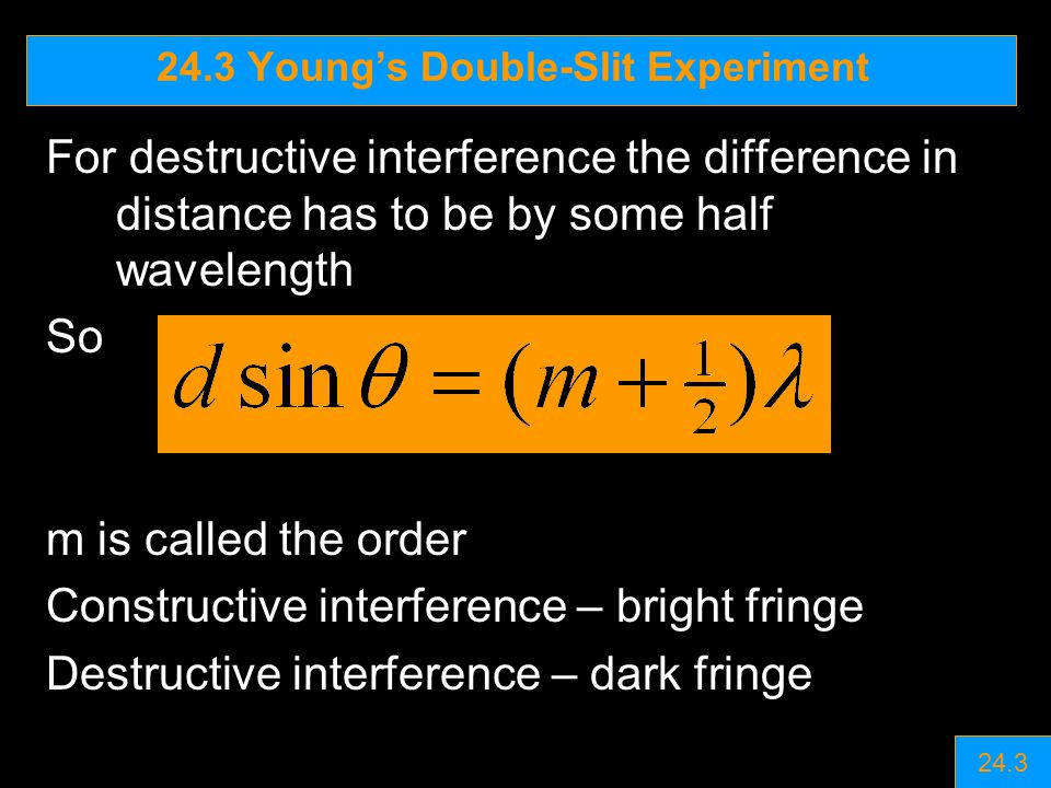 24.3 Young's Double-Slit Experiment