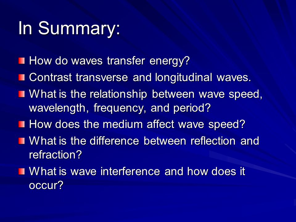 In Summary: How do waves transfer energy