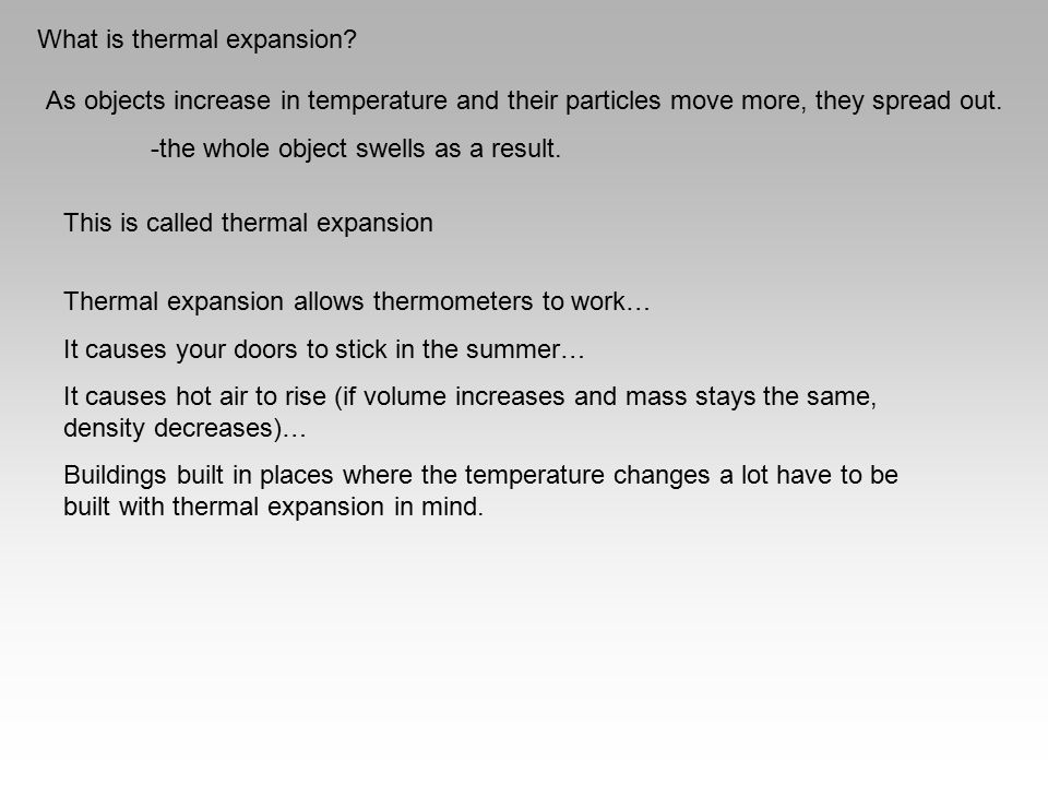 What is thermal expansion