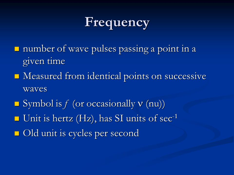 Frequency number of wave pulses passing a point in a given time