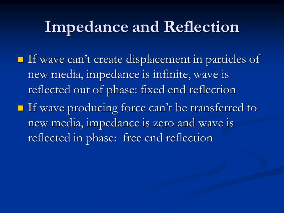 Impedance and Reflection