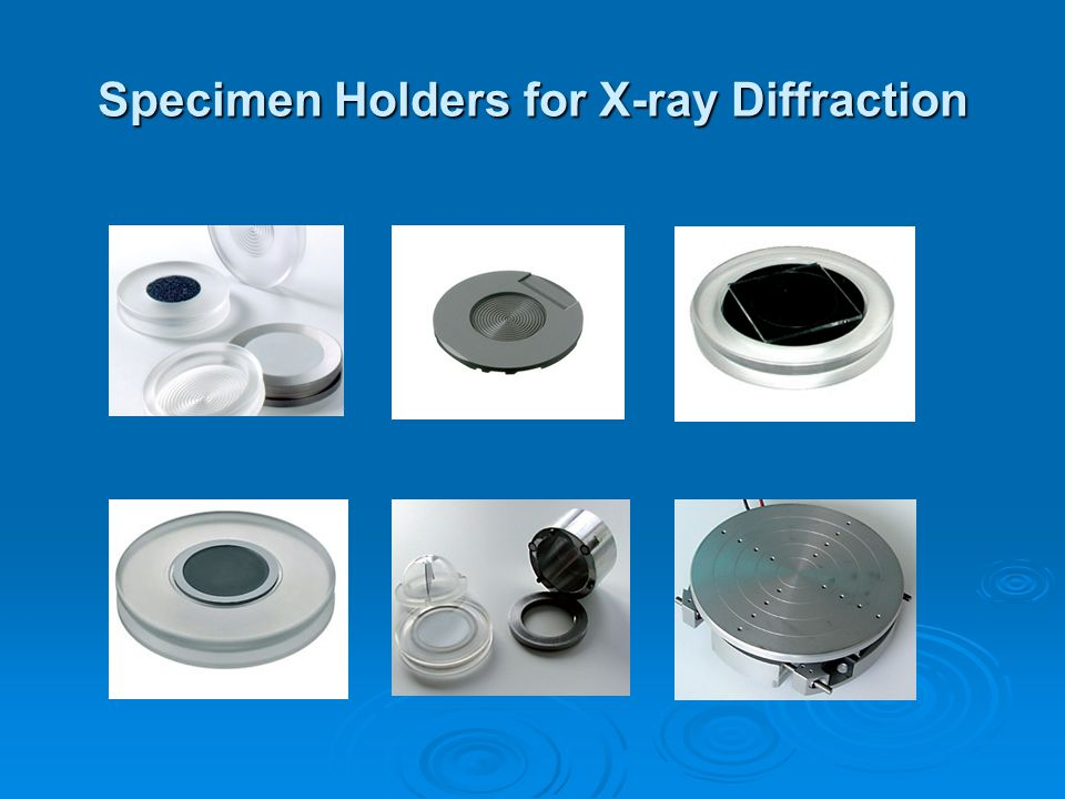 Specimen Holders for X-ray Diffraction