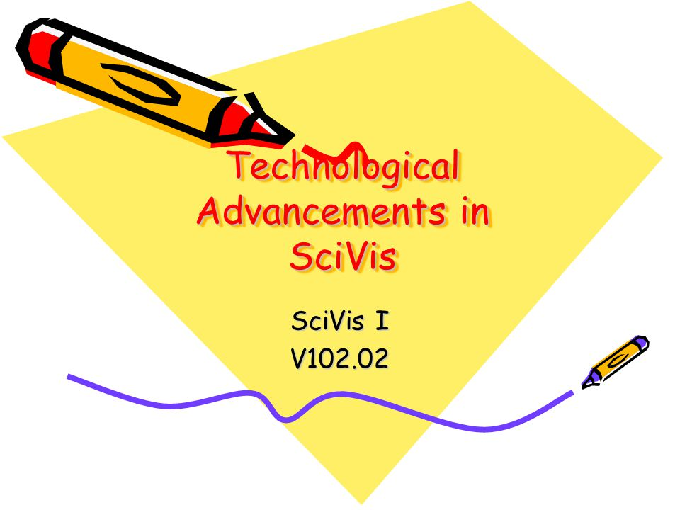 Technological Advancements in SciVis