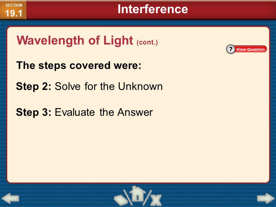 Wavelength of Light (cont.)