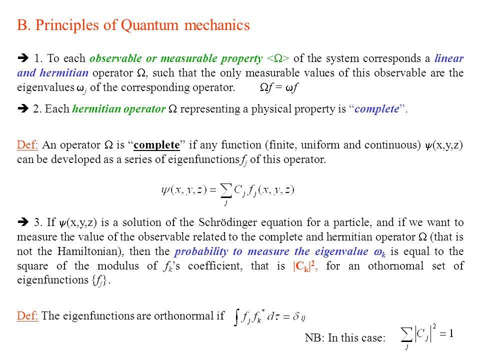 B. Principles of Quantum mechanics