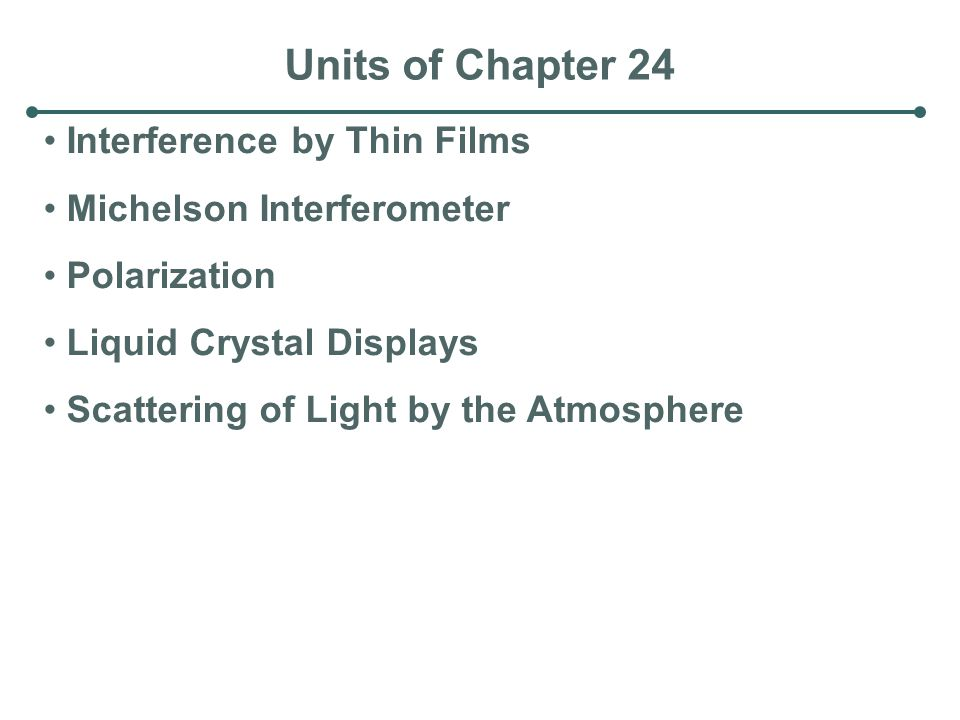 Units of Chapter 24 Interference by Thin Films