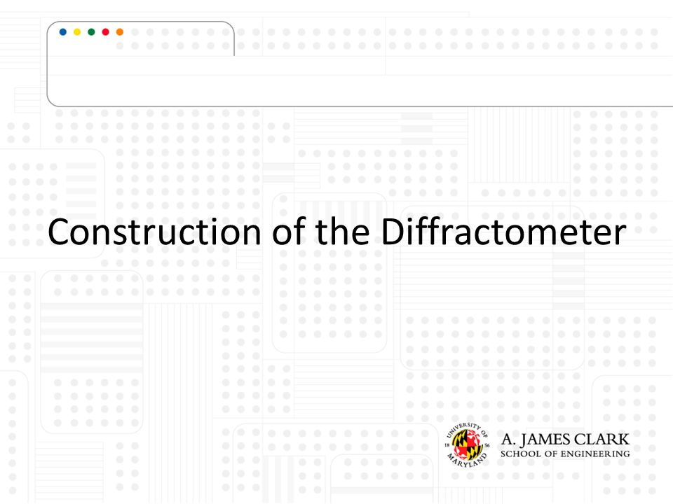 Construction of the Diffractometer