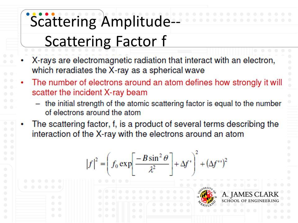 Scattering Amplitude-- Scattering Factor f