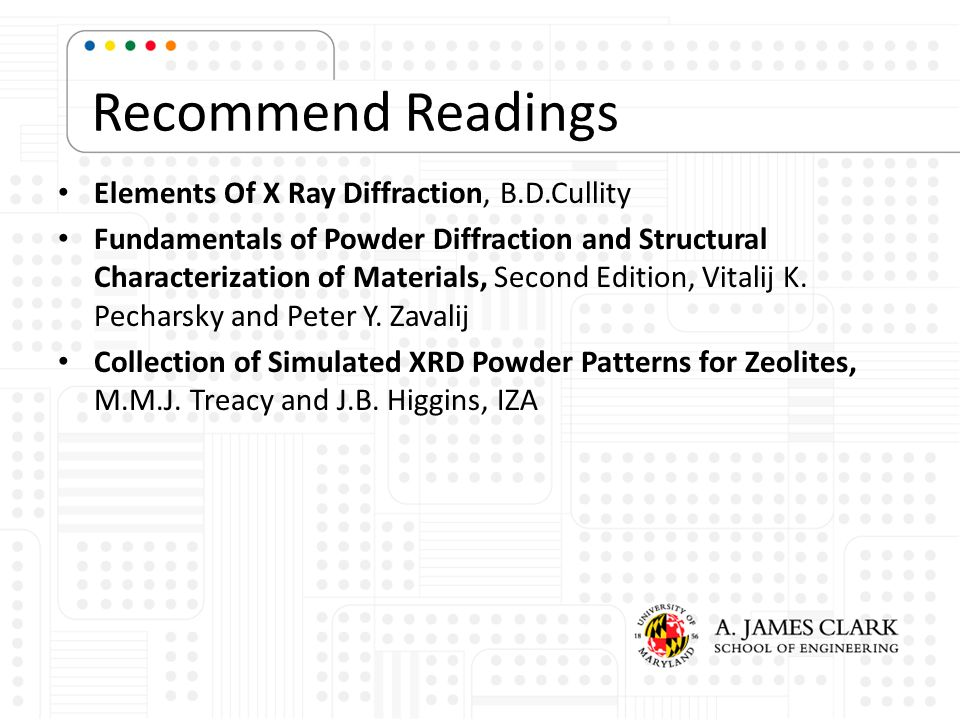 Recommend Readings Elements Of X Ray Diffraction, B.D.Cullity