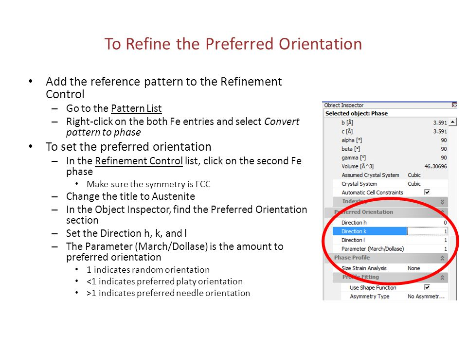 To Refine the Preferred Orientation