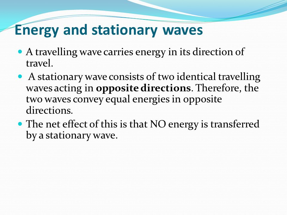 Energy and stationary waves