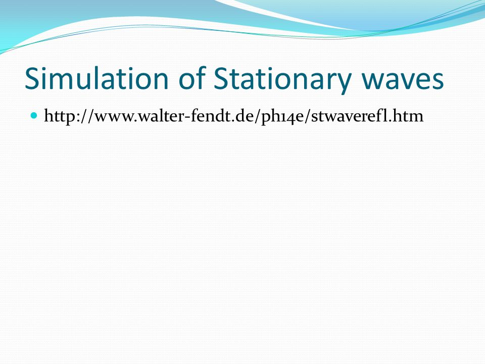 Simulation of Stationary waves
