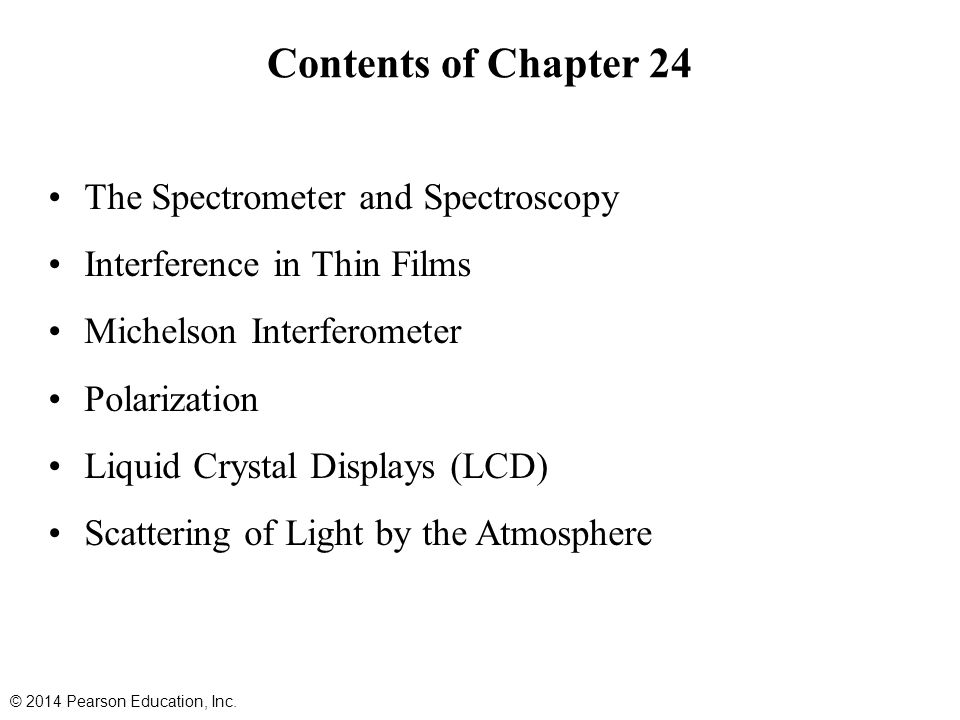 Contents of Chapter 24 The Spectrometer and Spectroscopy