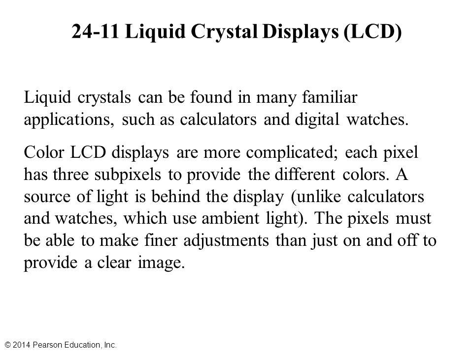 24-11 Liquid Crystal Displays (LCD)