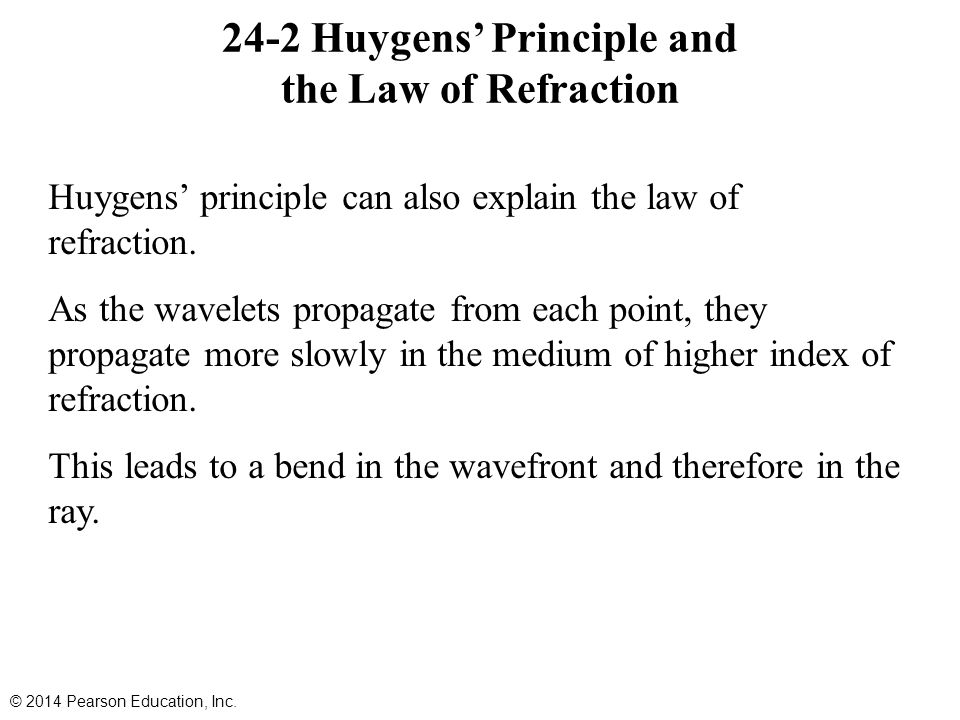 24-2 Huygens' Principle and the Law of Refraction