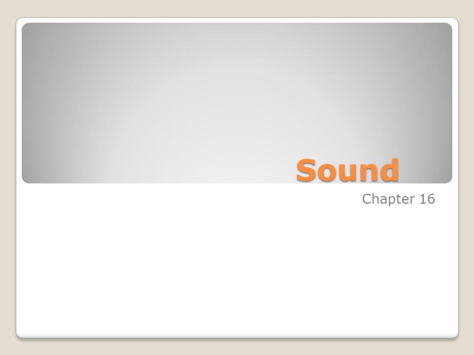 Sound Chapter 16