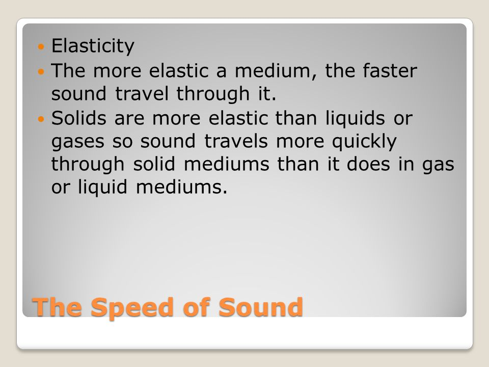 The Speed of Sound Elasticity