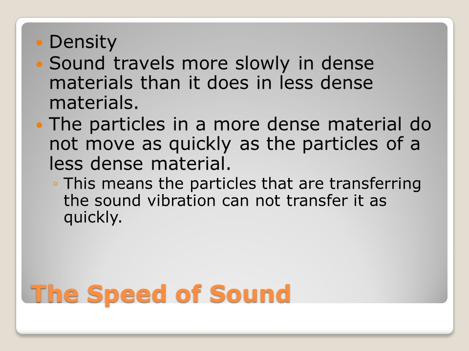 The Speed of Sound Density