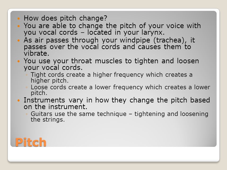 Pitch How does pitch change