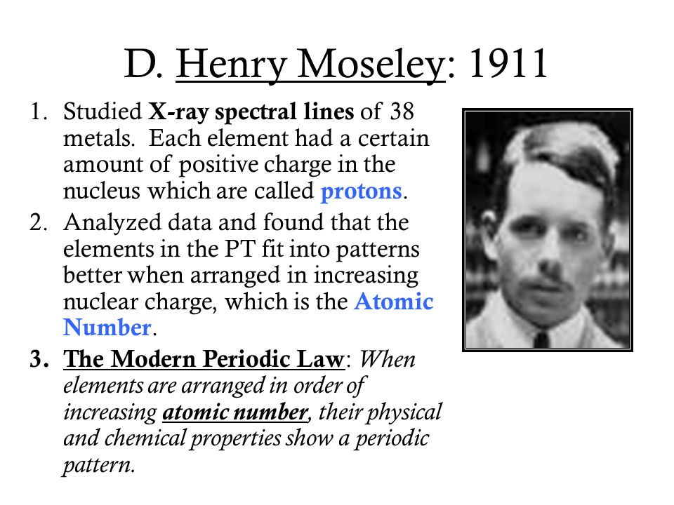 D. Henry Moseley: 1911