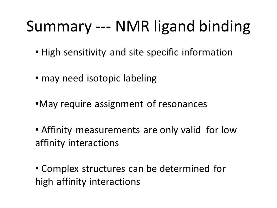 Summary --- NMR ligand binding
