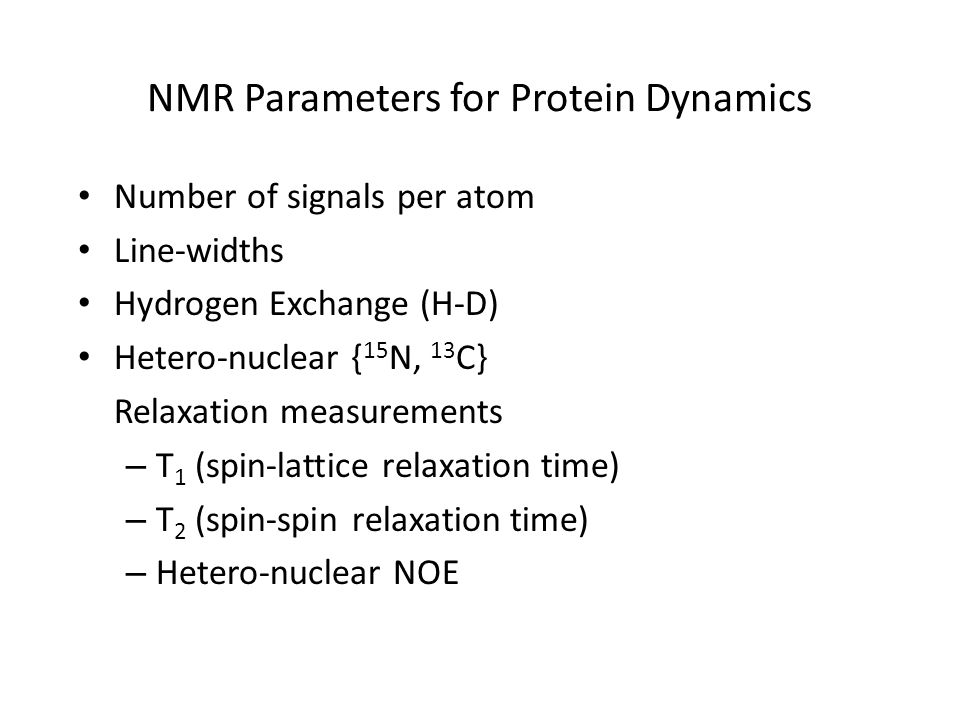 NMR Parameters for Protein Dynamics