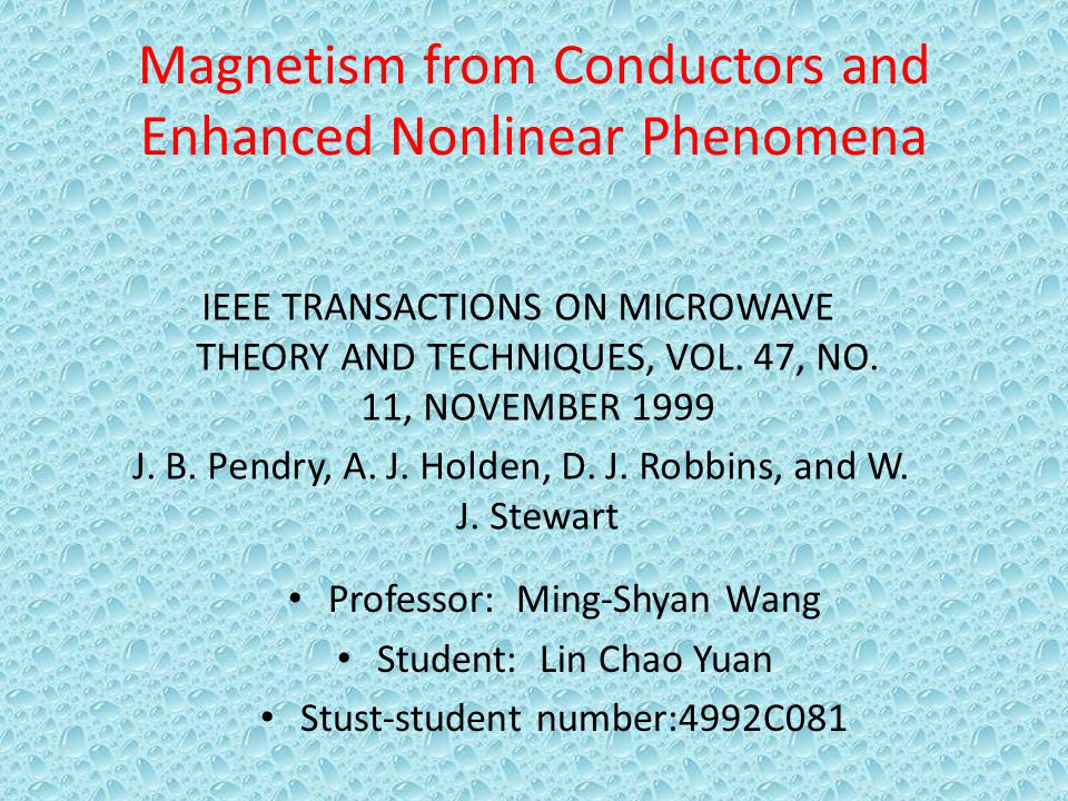 Magnetism from Conductors and Enhanced Nonlinear Phenomena