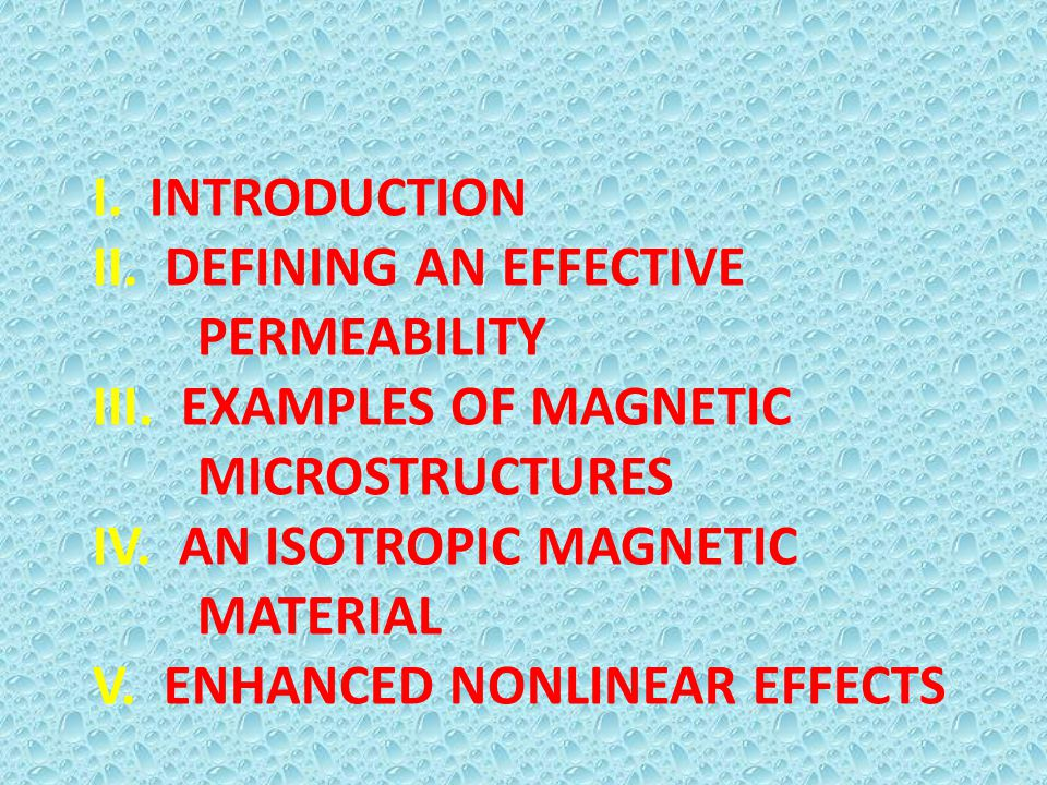 I. INTRODUCTION II. DEFINING AN EFFECTIVE. PERMEABILITY III