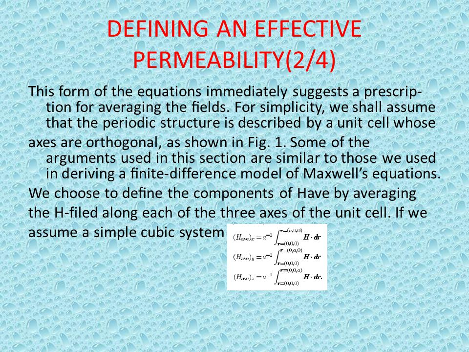 DEFINING AN EFFECTIVE PERMEABILITY(2/4)