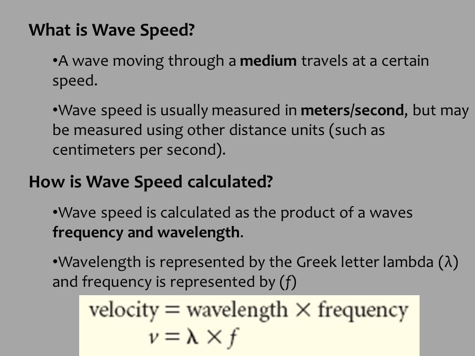 How is Wave Speed calculated