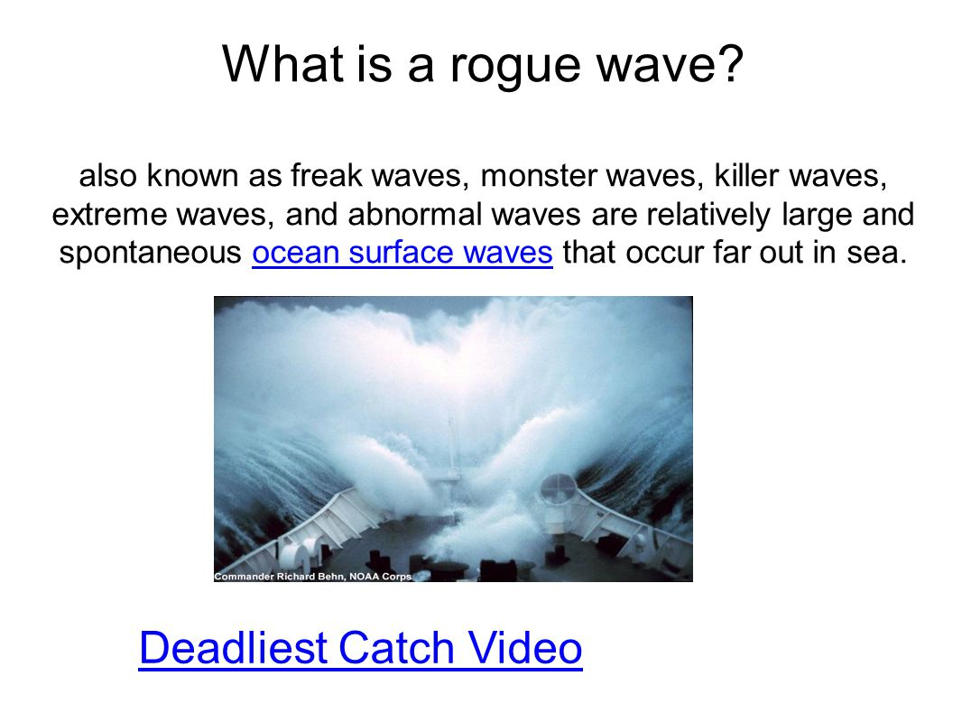 What is a rogue wave Deadliest Catch Video