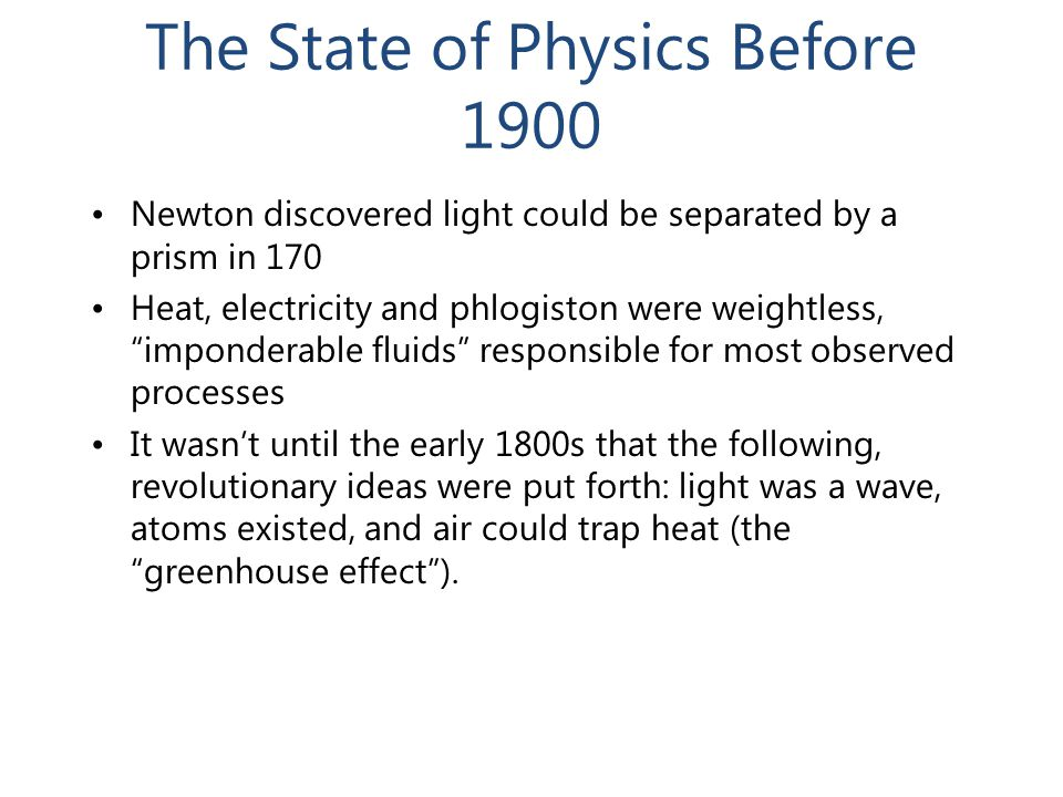 The State of Physics Before 1900