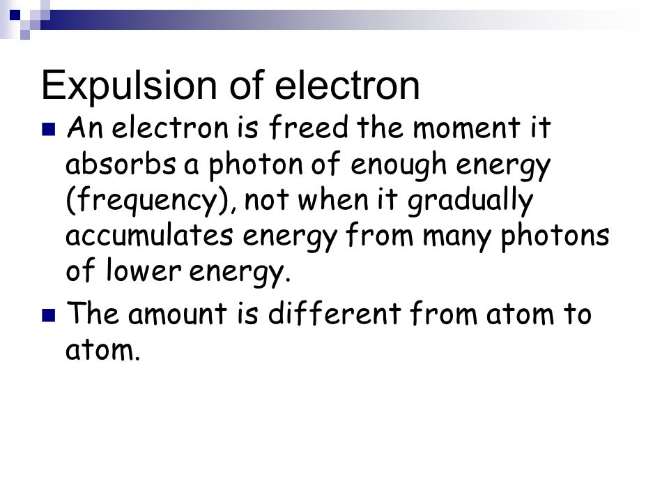 Expulsion of electron