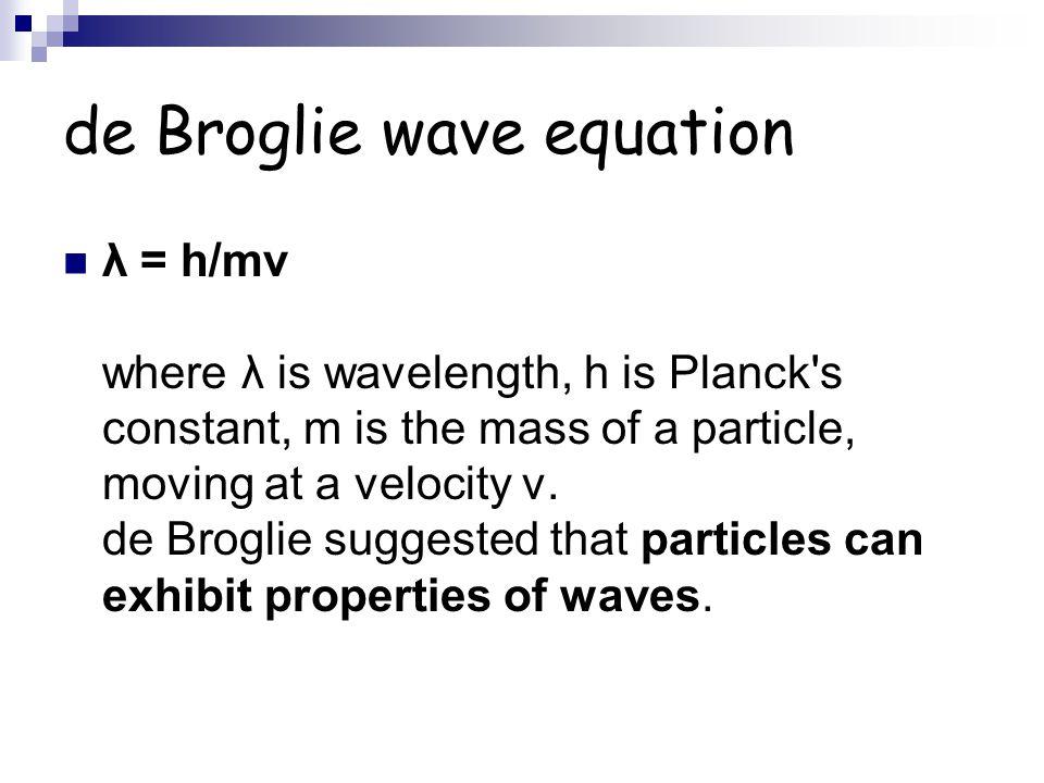 de Broglie wave equation