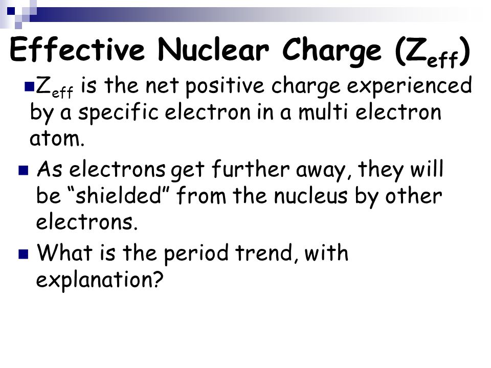 Effective Nuclear Charge (Zeff)