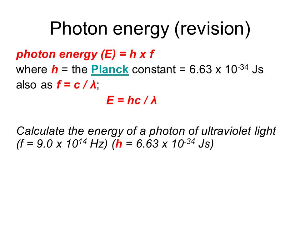 Photon energy (revision)