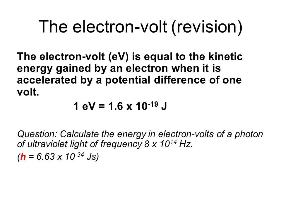 The electron-volt (revision)