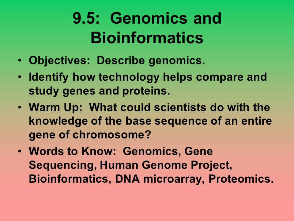 9.5: Genomics and Bioinformatics